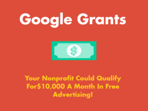 Guide To Google Grants For Nonprofits